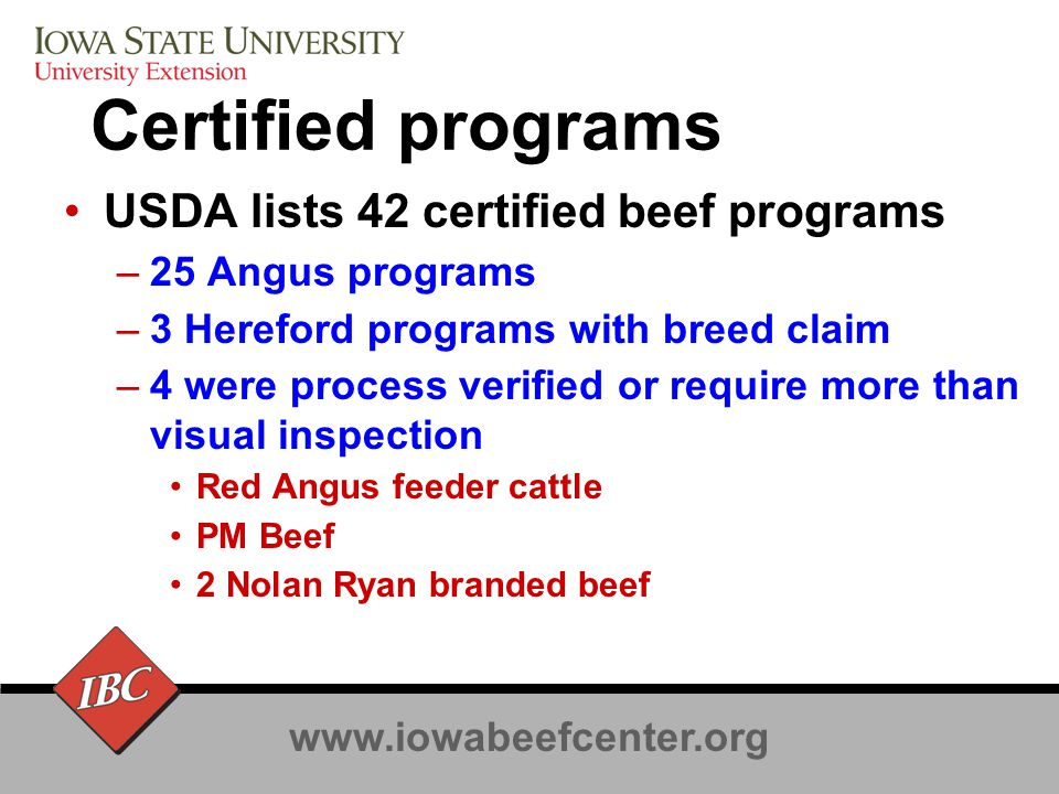 www.iowabeefcenter.org European lessons Chain Capitan model is costly –Safety is competitive issue –Must be audited to sell –Multiple audits –Multiple issues beyond safety Feed use Animal rights Worker safety