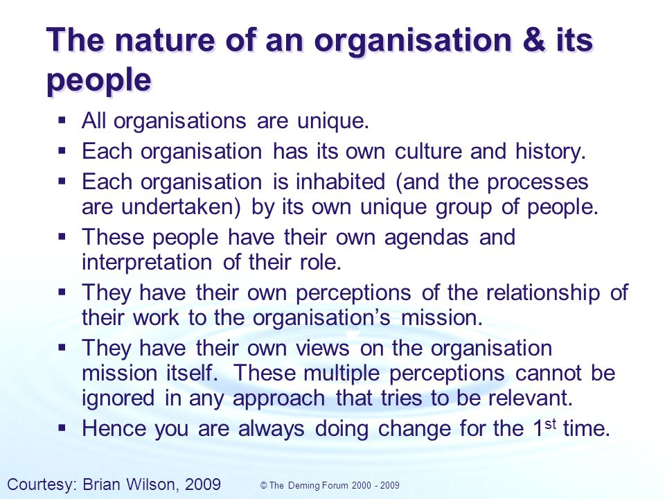 © The Deming Forum 2000 - 2009 Deming's system of management The disciplines underlying successful transformation Developed out of 50 years of experience working in some of the most challenging areas.