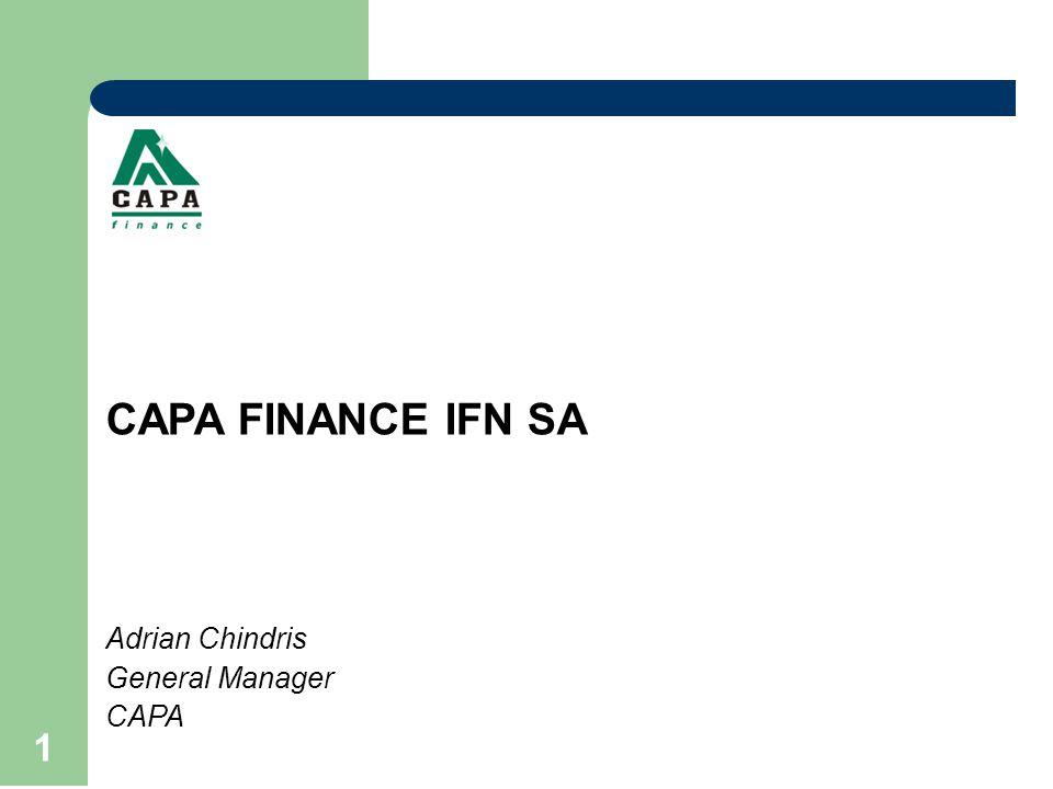 1 CAPA FINANCE IFN SA Adrian Chindris General Manager CAPA