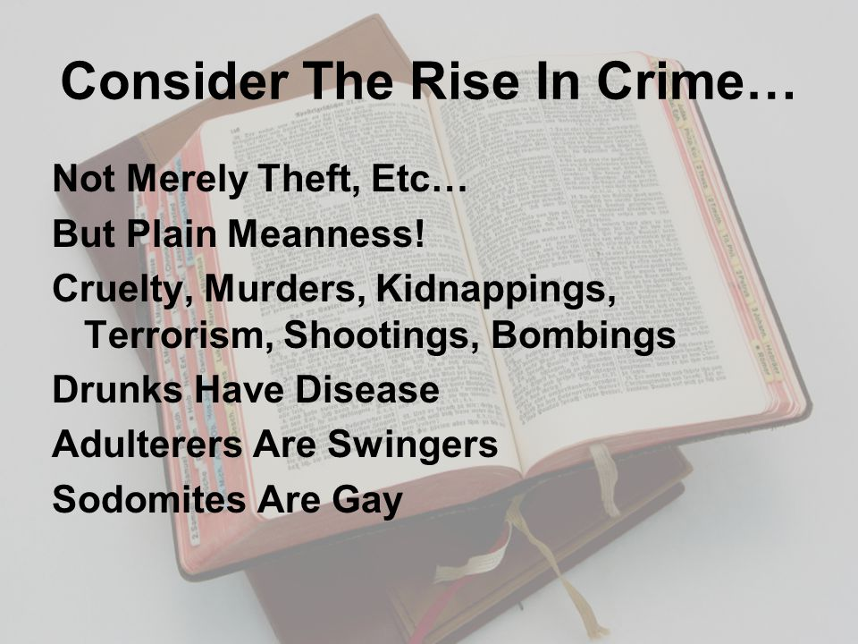 Consider The Rise In Crime… Not Merely Theft, Etc… But Plain Meanness.