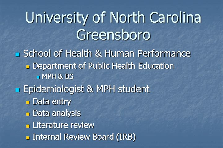University of North Carolina Greensboro School of Health & Human Performance School of Health & Human Performance Department of Public Health Educatio