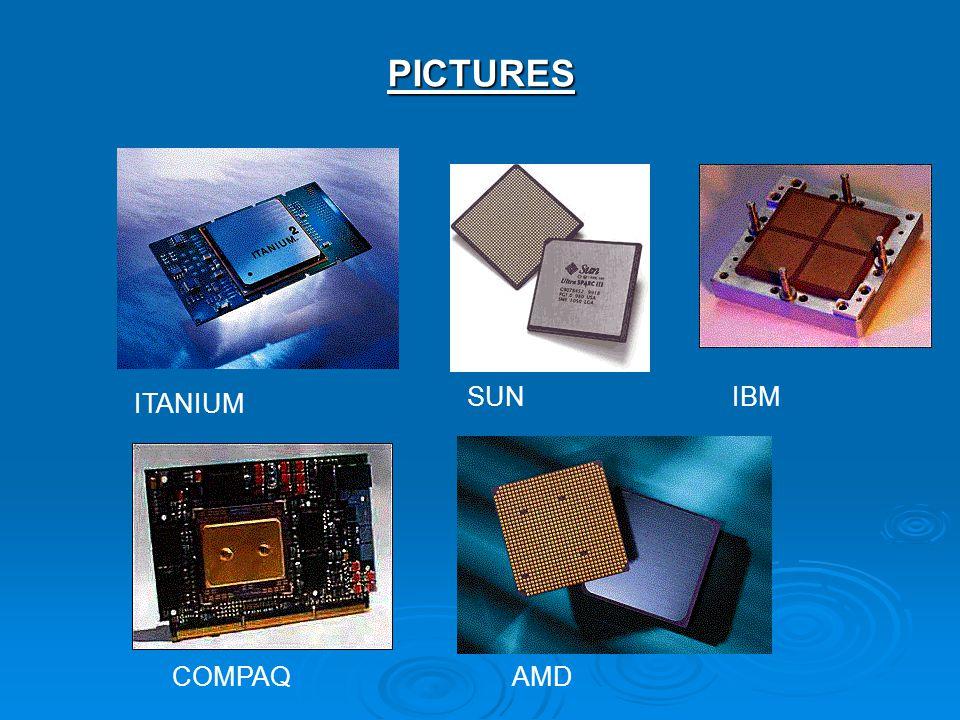 PICTURES ITANIUM SUN COMPAQ IBM AMD