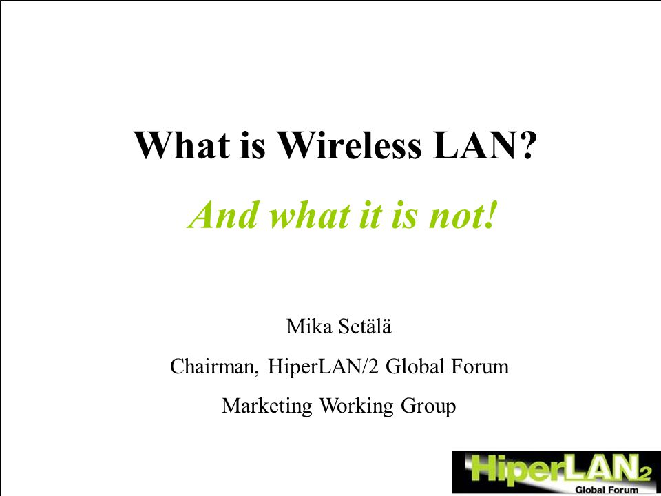 What is Wireless LAN.