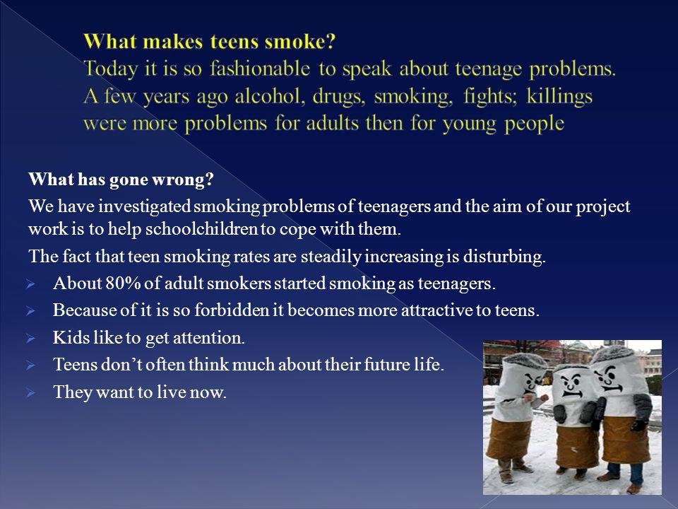 Why do teens start smoking.