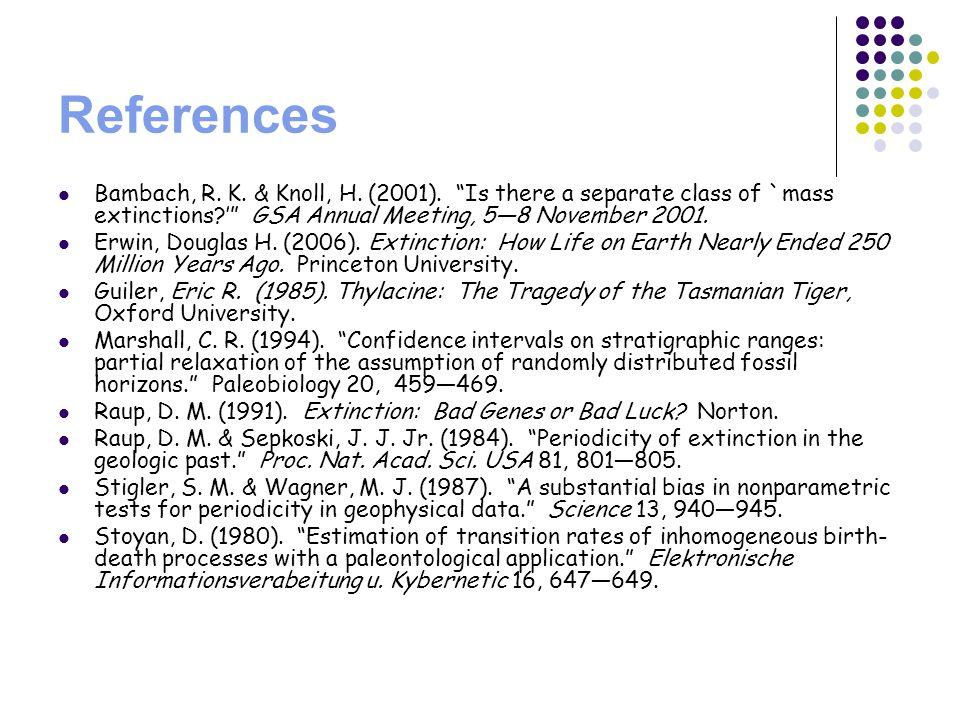 References Bambach, R. K. & Knoll, H. (2001).