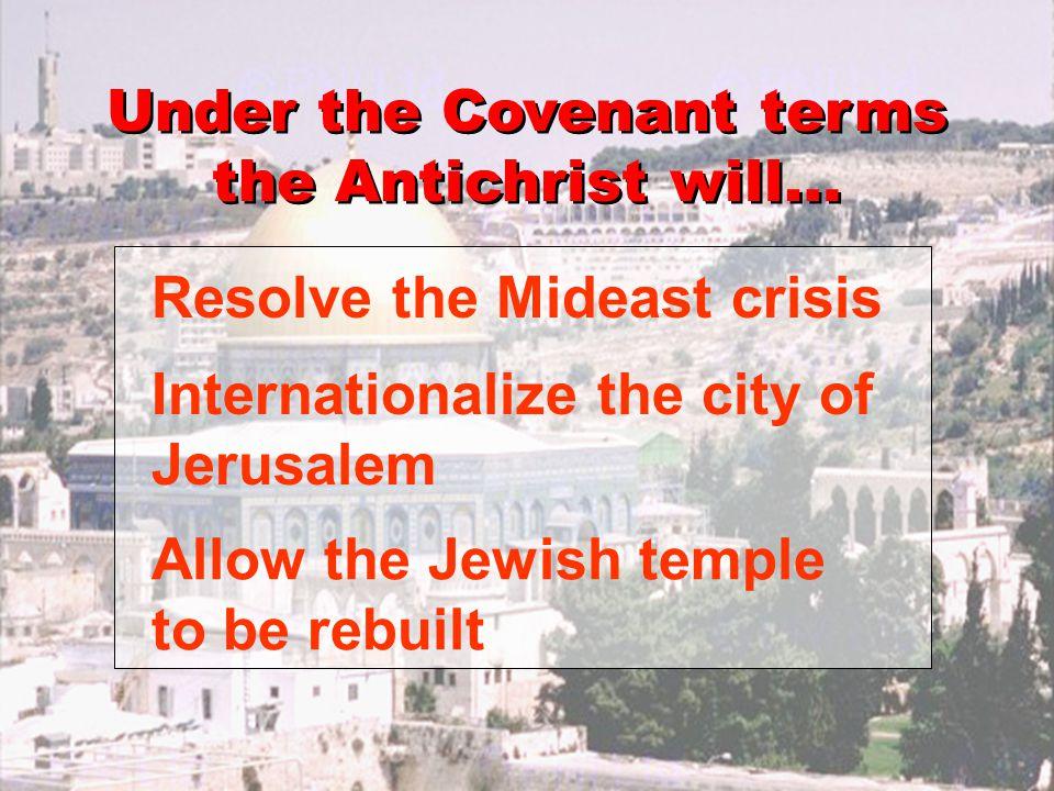 The Covenant A Brilliant Seven – Year Peace Treaty Daniel 9:27