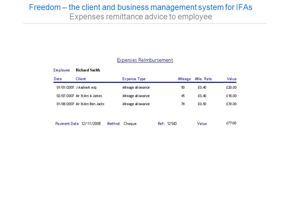 Freedom – the client and business management system for IFAs Expenses remittance advice to employee