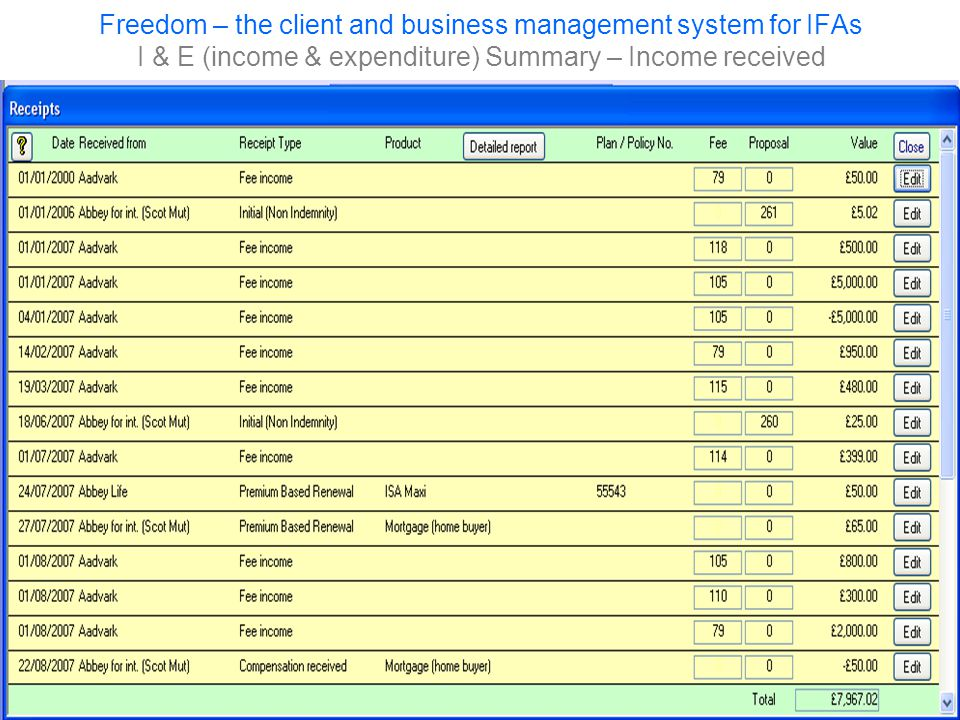 Freedom – the client and business management system for IFAs I & E (income & expenditure) Summary – Income received