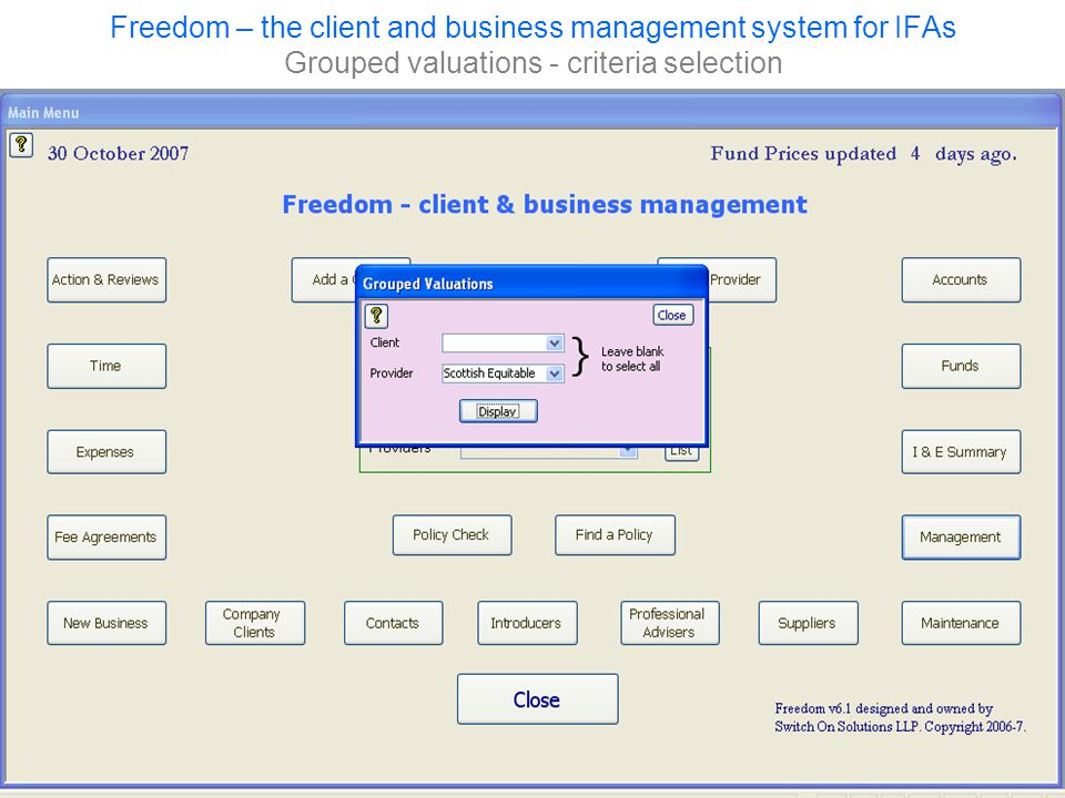 Freedom – the client and business management system for IFAs Grouped valuations - criteria selection