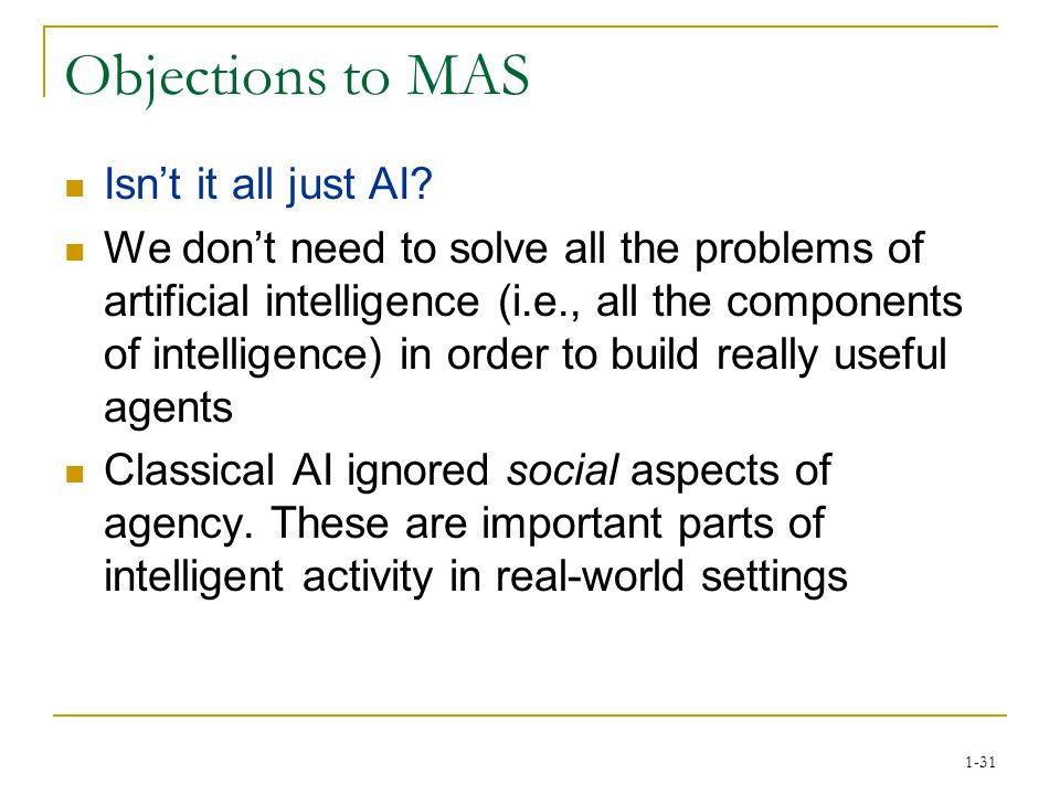 1-31 Objections to MAS Isn't it all just AI.