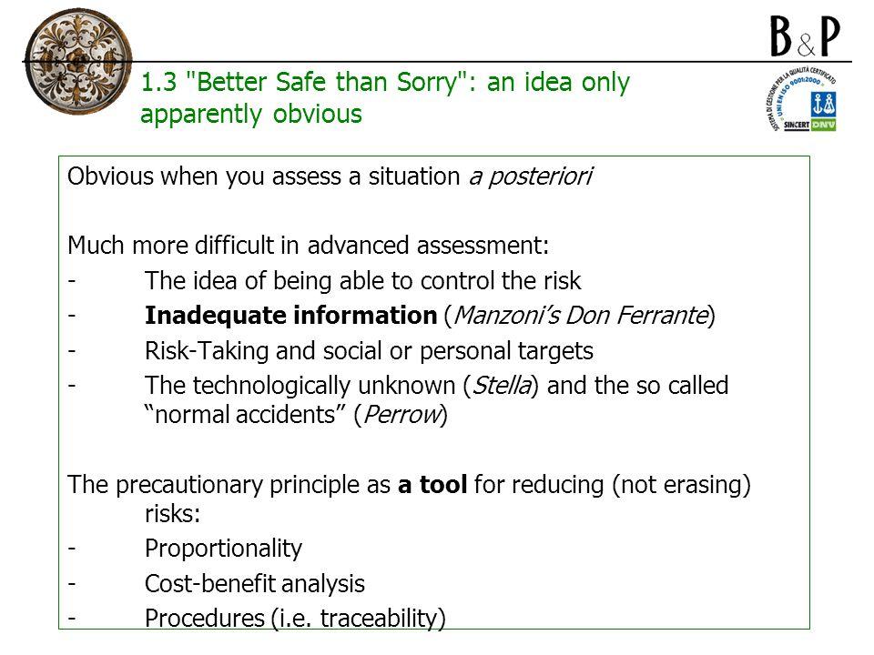 1.4 Precaution in the language and perception of public opinion Prevention ( prudence ) vs.