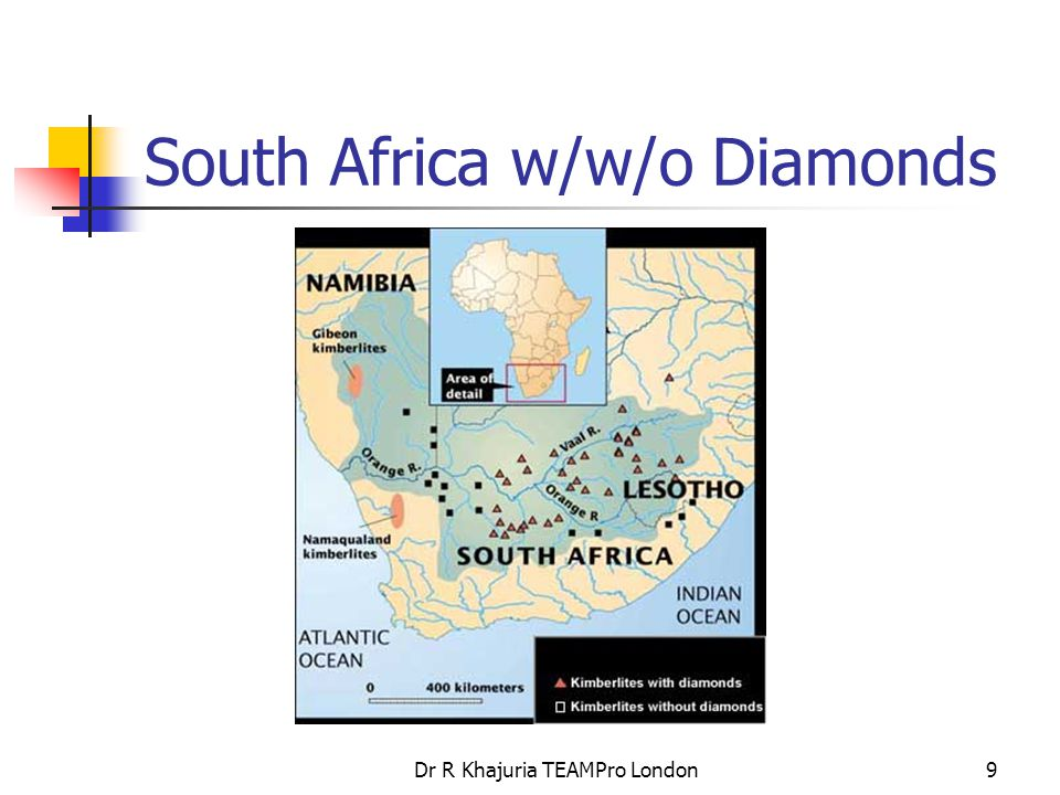 Dr R Khajuria TEAMPro London20 Diamond Dominant Countries Major production is now dominated by Australia, Botswana, Russia, and Congo Republic (Zaire), but South Africa is still a major producer, in both volume and value.