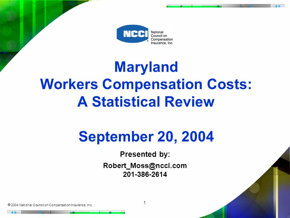 1  2004 National Council on Compensation Insurance, Inc.