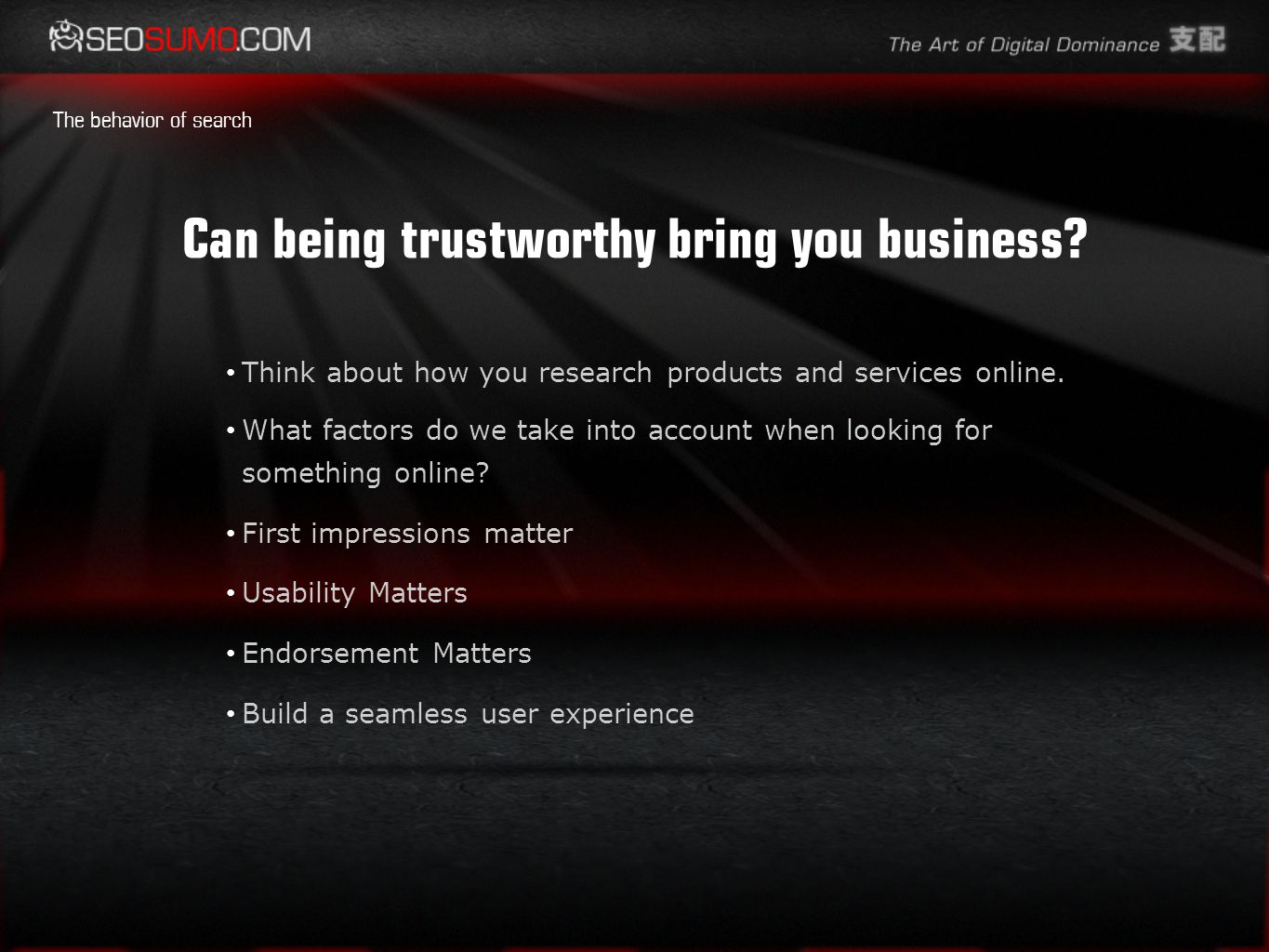 Can being trustworthy bring you business.