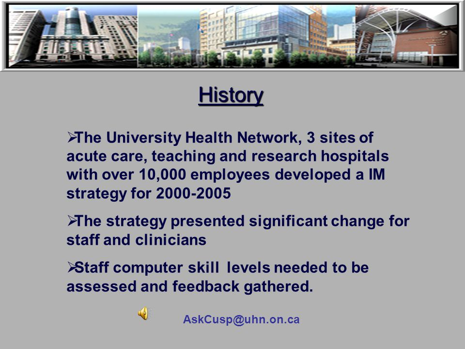 AskCusp@uhn.on.ca Is There a Solution?  Healthcare staff resent being told by the government how to practice  The ultimate goal is to raise the qual