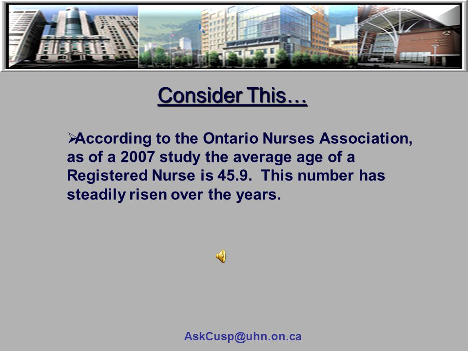 AskCusp@uhn.on.ca Consider This…  98,000 patients die annually due to preventable errors that could be remedied by access to more complete patient information that electronic health records (EHRs) can provide  7.5% of all patients admitted to hospital experience an adverse effect that could have been prevented by the patient's information being more readily available