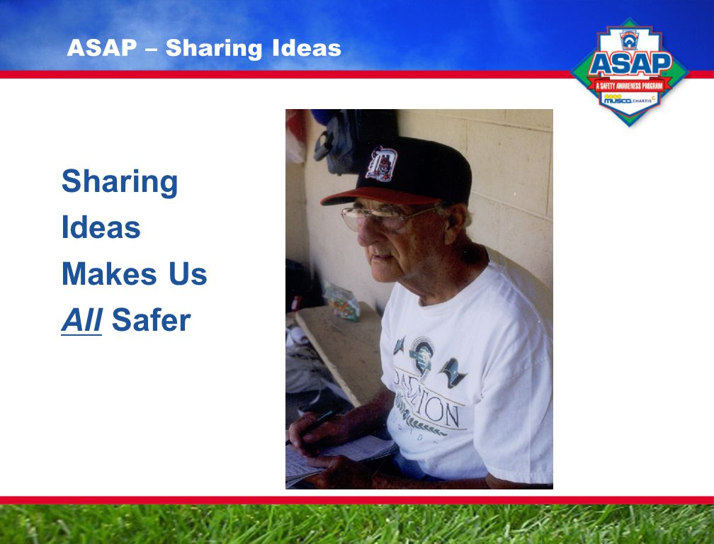 Sharing Ideas Makes Us All Safer ASAP – Sharing Ideas