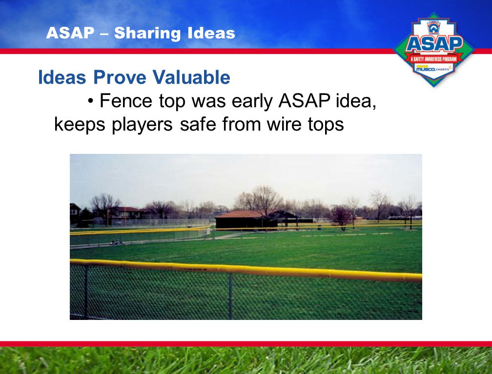 Ideas Prove Valuable Fence top was early ASAP idea, keeps players safe from wire tops ASAP – Sharing Ideas