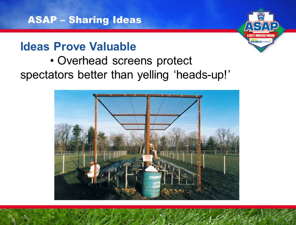 Ideas Prove Valuable Overhead screens protect spectators better than yelling 'heads-up!' ASAP – Sharing Ideas