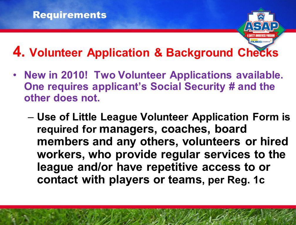 4.Volunteer Application & Background Checks New in 2010.