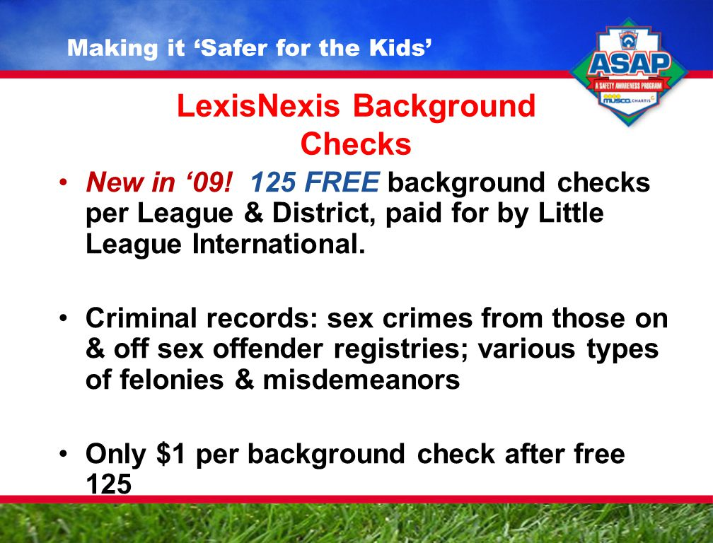 LexisNexis Background Checks New in '09.