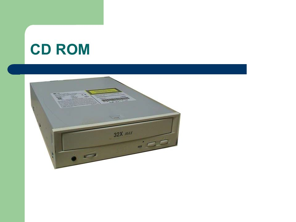 Removable Storage CD-ROM - CD-ROM (compact disc, read- only memory) is a popular form of distribution of commercial software.