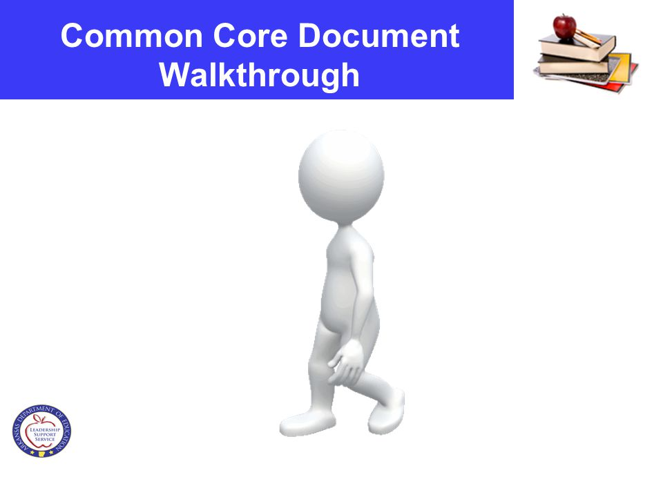 Common Core Document Walkthrough