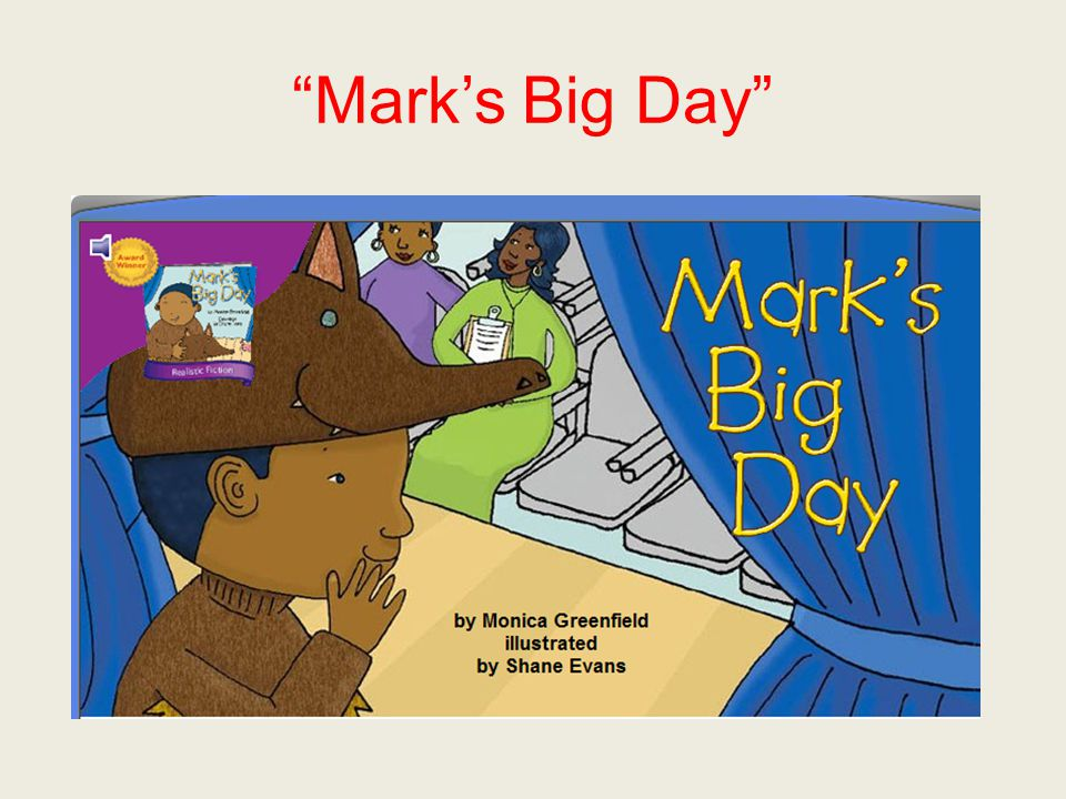 Mark's Big Day