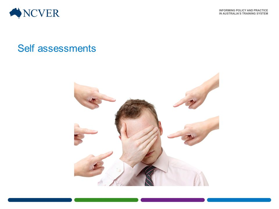 Self assessments