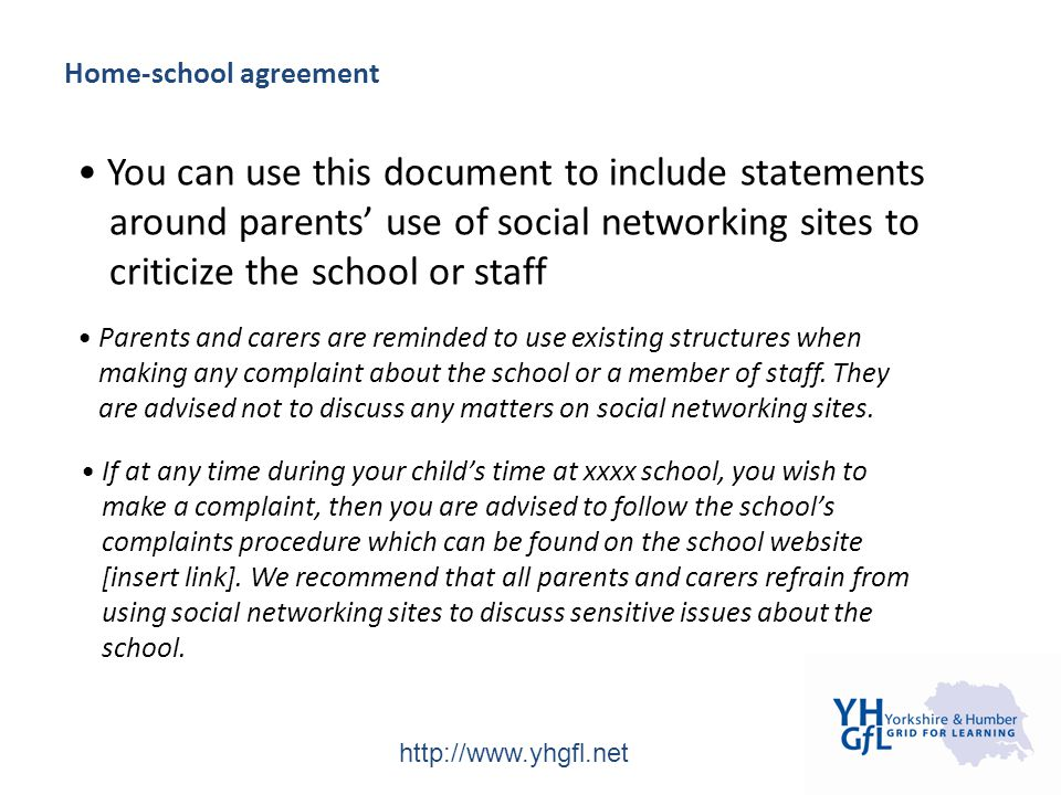 http://www.yhgfl.net Home-school agreement You can use this document to include statements around parents' use of social networking sites to criticize