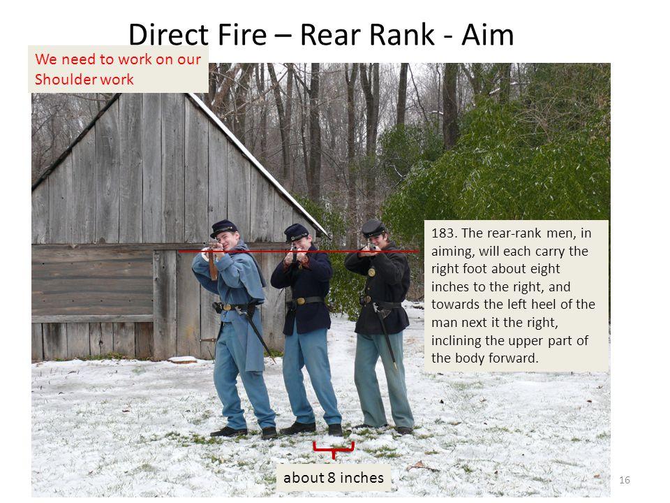 Direct Fire – Rear Rank - Aim 183.