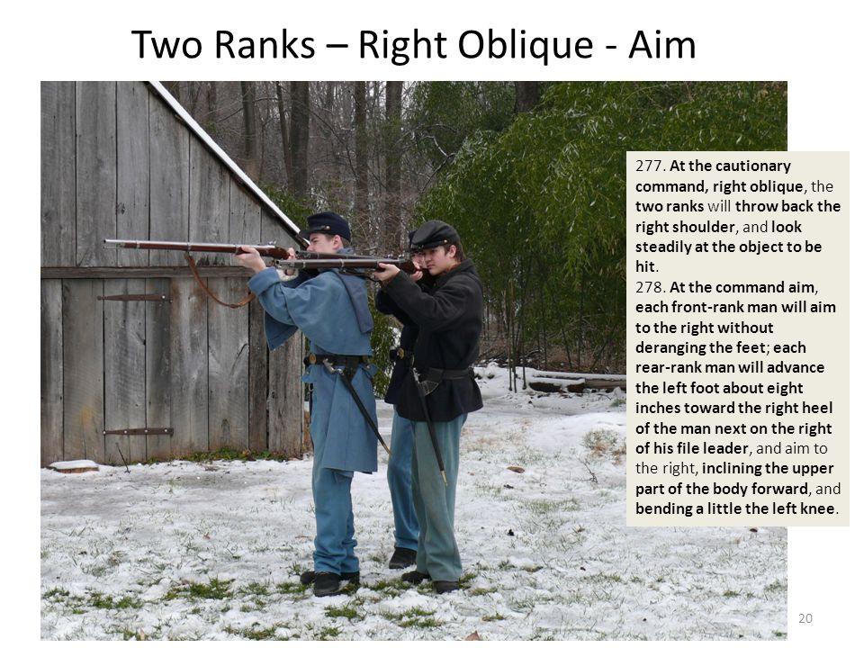 Two Ranks – Right Oblique - Aim 277.