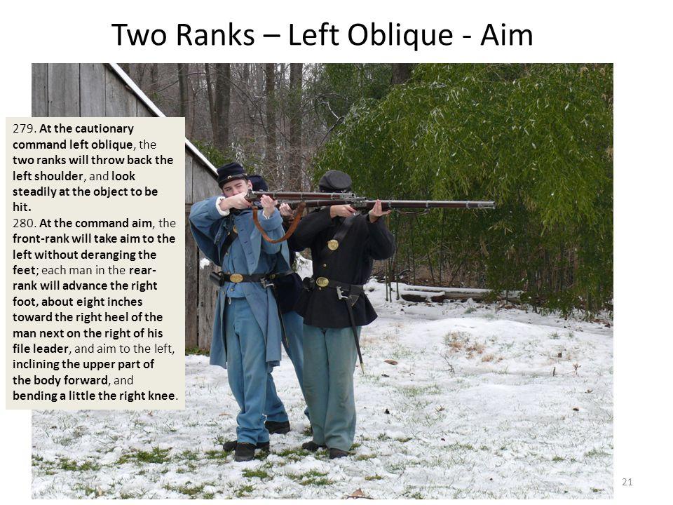 Two Ranks – Left Oblique - Aim 279.