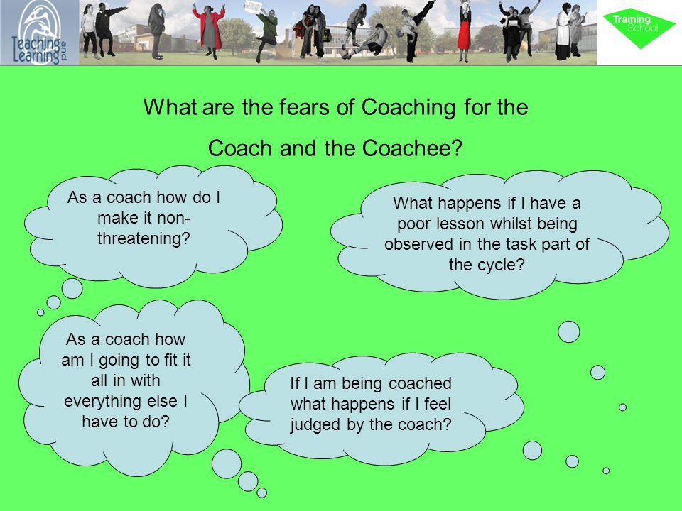 What are the fears of Coaching for the Coach and the Coachee? As a coach how am I going to fit it all in with everything else I have to do? If I am be