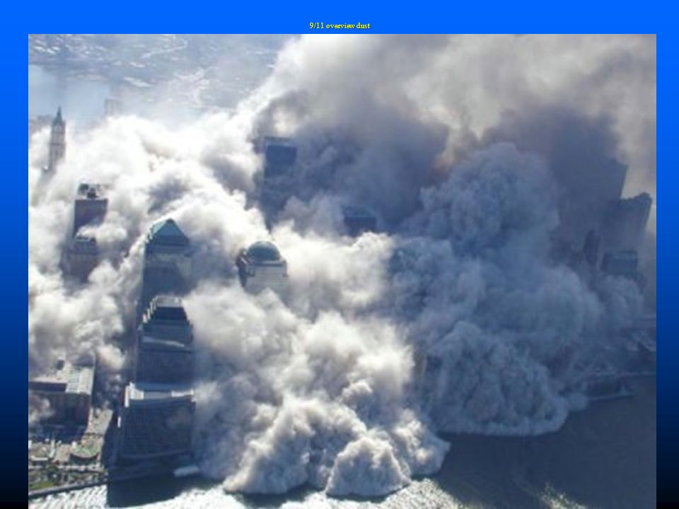 9/11 overview dust
