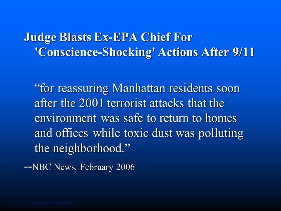 """Blasting Christie Todd Whitman Judge Blasts Ex-EPA Chief For 'Conscience-Shocking' Actions After 9/11 """"for reassuring Manhattan residents soon after t"""