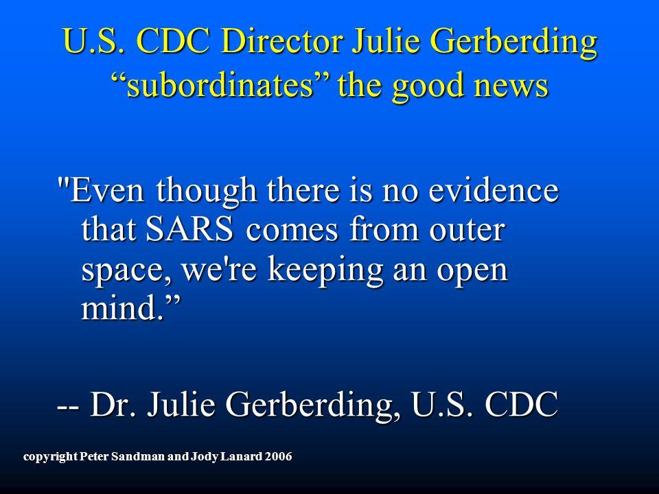 """U.S. CDC Director Julie Gerberding """"subordinates"""" the good news"""