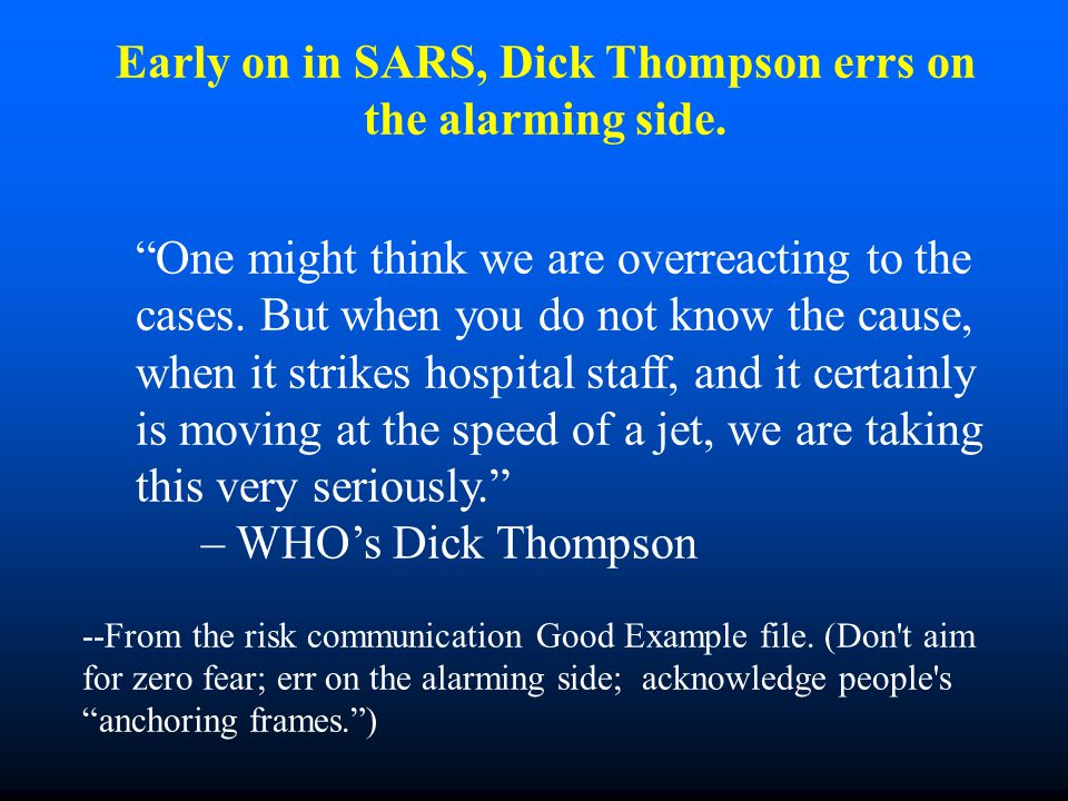 Early on in SARS, Dick Thompson errs on the alarming side.