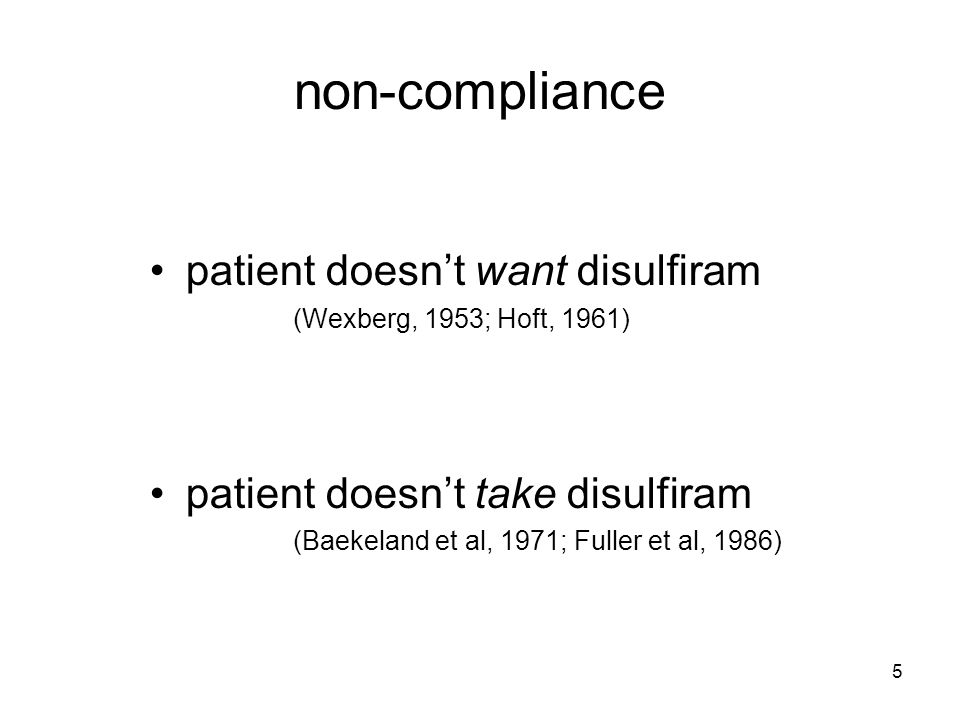 26 demonstrating compliance when patients want to prove compliance and abstinence status –relationships –employers high risk – medical, military, safety critical high absenteeism high pay –courts child protection drink-drive offences – Michigan USA alcohol-related crime court-mandated disulfiram outcomes > voluntary disulfiram (Martin et al, 2004)