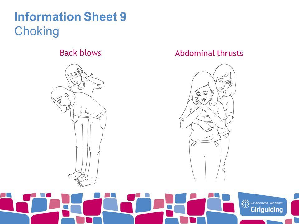 Information Sheet 9 Choking Back blows Abdominal thrusts