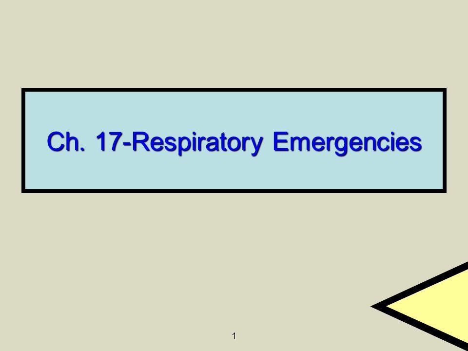 1 Ch. 17-Respiratory Emergencies