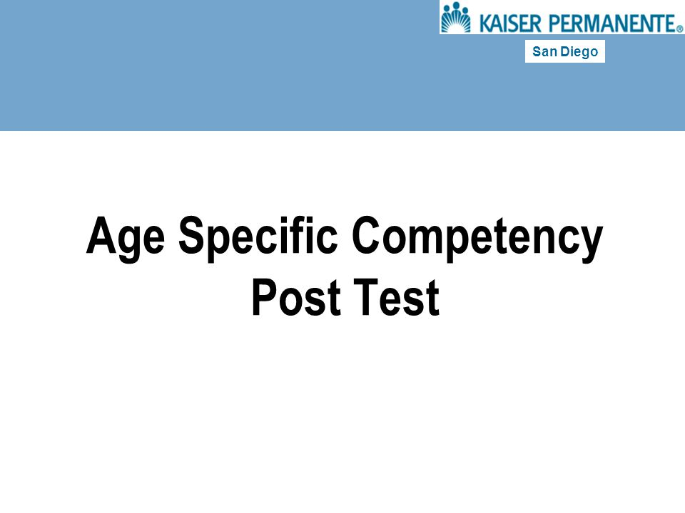 San Diego Age Specific Competency Post Test