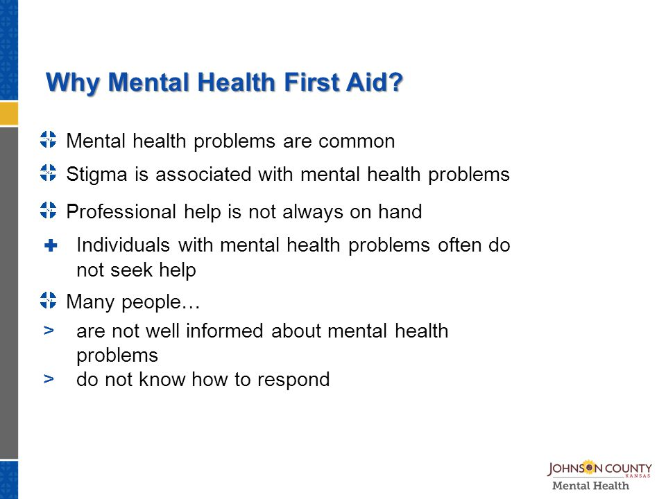 Why Mental Health First Aid.