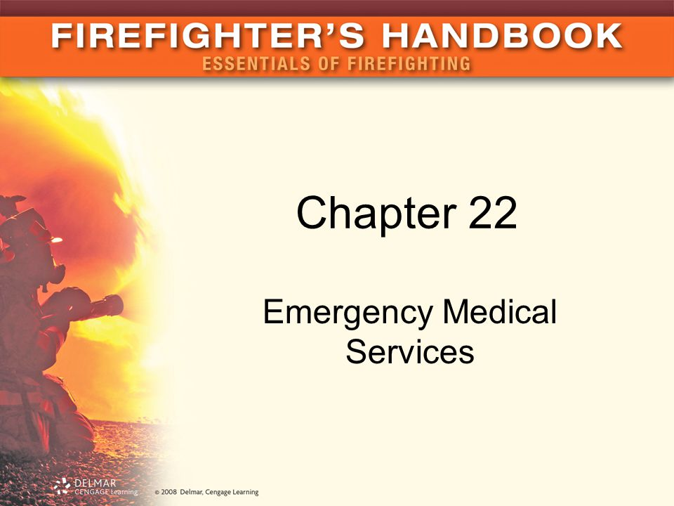 Chapter 22 Emergency Medical Services