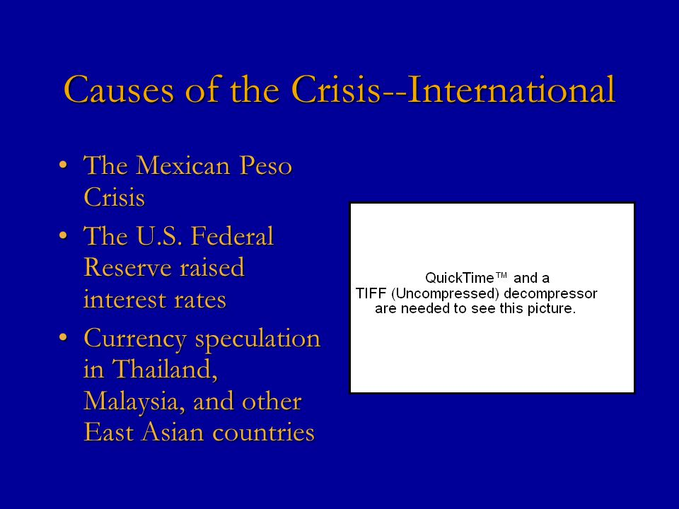Causes of the Crisis--Domestic Large external deficitsLarge external deficits Inflated property and stock market valueInflated property and stock mark
