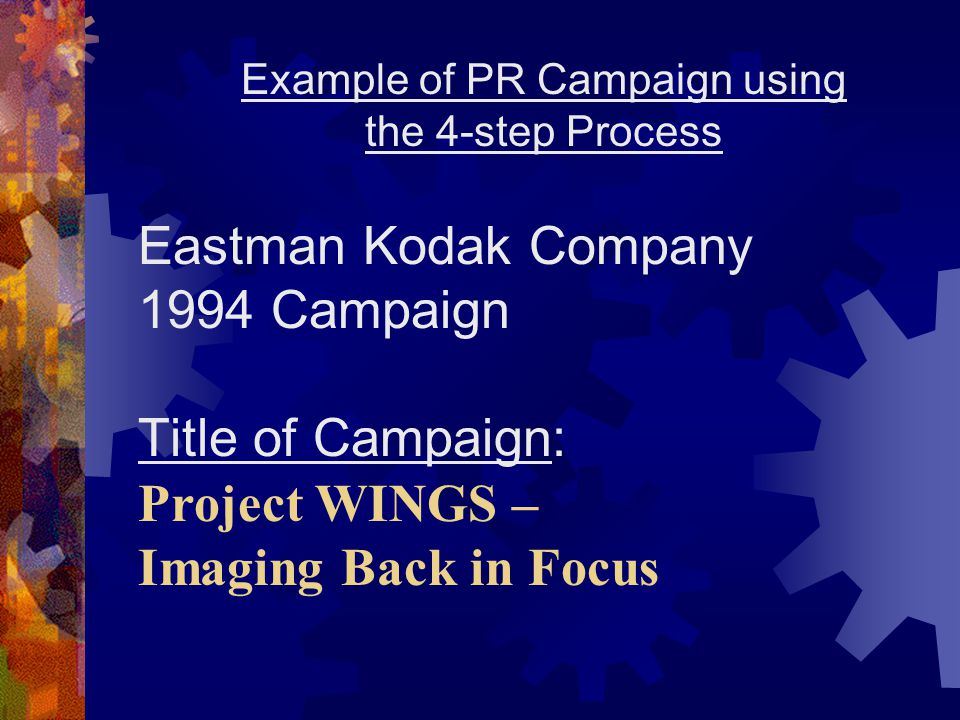 Step 1: Research Research: -Reviews of analysts' opinion -Face to face meetings with large investors -Employee opinion surveys -Goldman, Sachs & Co., Kodak's investment banker, prepared a portfolio analysis for Kodak as imaging goes, so goes Kodak. -Studies showing Kodak's financial health was diminishing