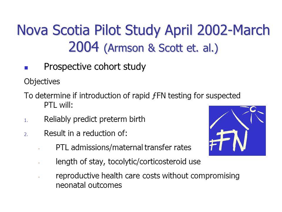 Nova Scotia Pilot Study April 2002-March 2004 (Armson & Scott et.