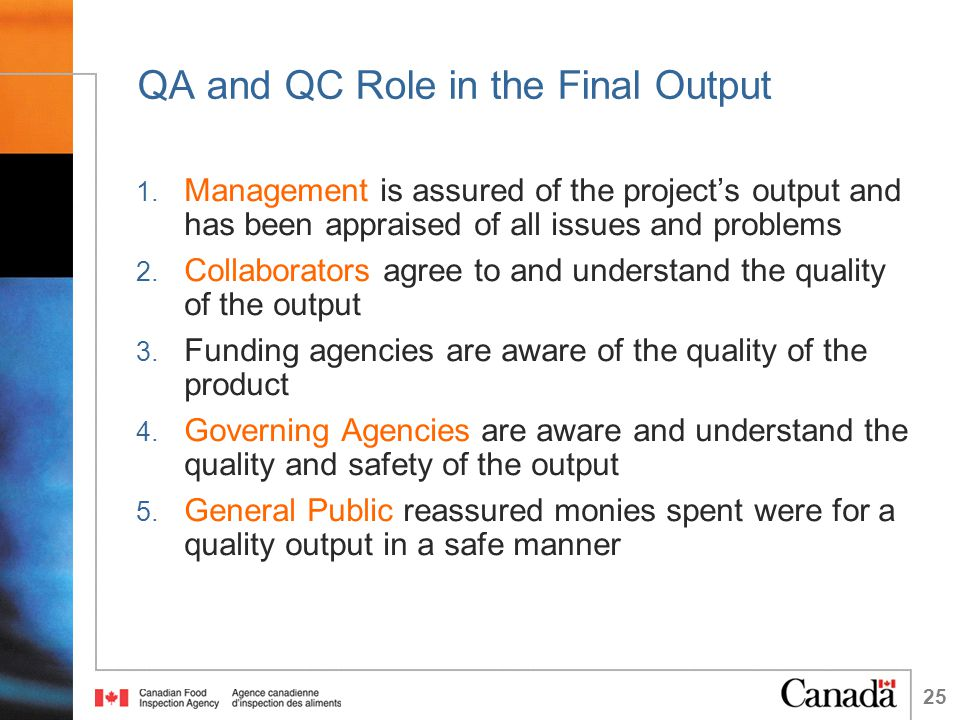 25 QA and QC Role in the Final Output 1.