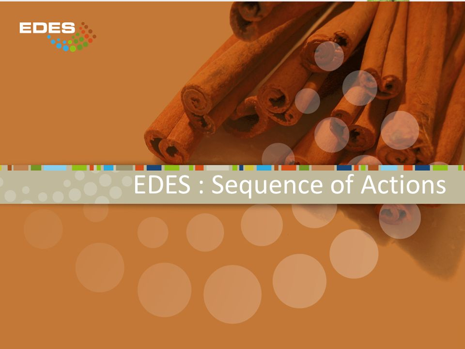 EDES : Sequence of Actions