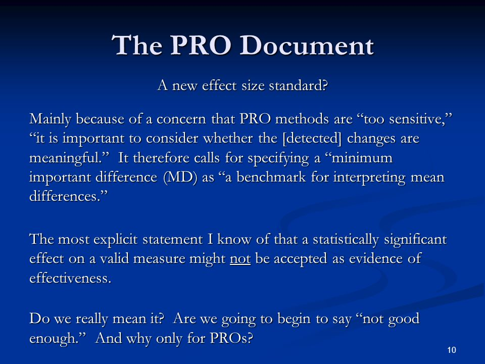 10 The PRO Document A new effect size standard.
